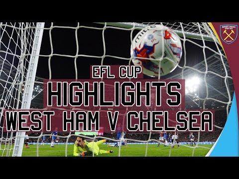 EFL CUP HIGHLIGHTS: WEST HAM UNITED VS CHELSEA