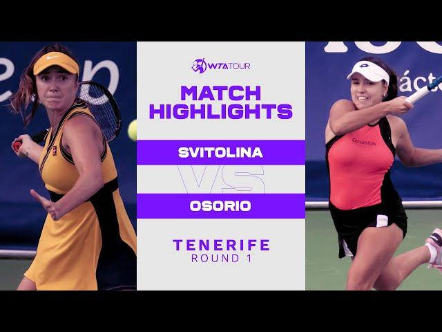Elina Svitolina vs. Camila Osorio | 2021 Tenerife Round 1 | WTA Match Highlights