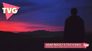 ASAP Rocky x The Cinematic Orchestra x Swv - Phoenix (Kill Them With Colour Remix)