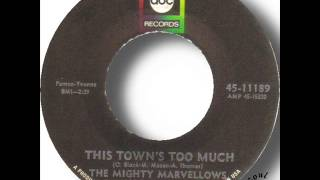 The Mighty Marvellows   This Town