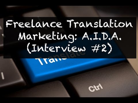 AI2 - Marketing for Freelance Translators: A.I.D.A.