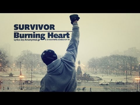 Survivor - Burning Heart ♬ (Lyrics Greek-English)