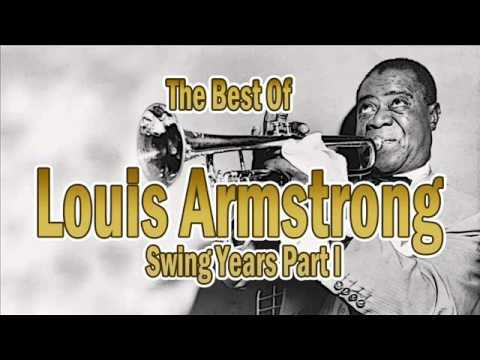 The Best of Louis Armstrong: Swing Years Part 1 | Jazz Music