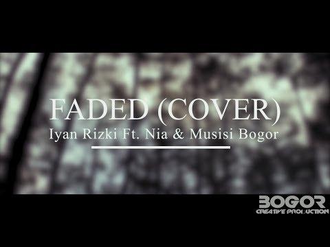 #FADED Iyan Rizki Ft Nia Paulina & Pengamen Bogor & Gamelan - FADED (EDM X TRADISIONAL MUSIC COVER)