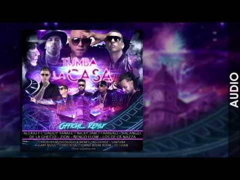 ALEXIOTumba La Casa Remix ftDaddy, Nicky Jam, Arcangel, Ñengo Flow, Zion, Farruko, De la Ghetto