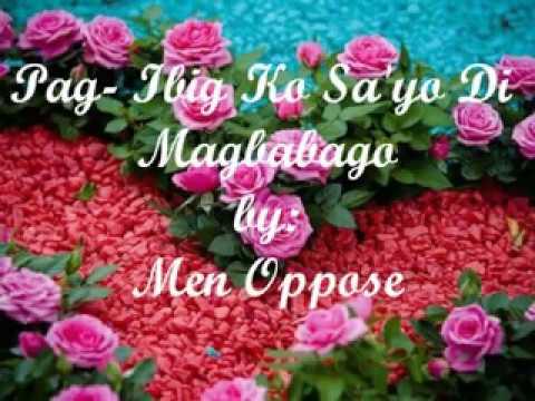 Pag-Ibig Ko Sa'yo Di Magbabago - Men Oppose ( with lyrics )