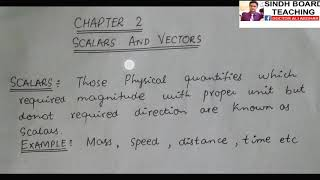 "XI Physics ""Concept of Vectors and Scalars"""