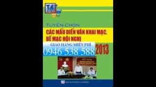 TUYỂN CHỌN CÁC MẪU DIỄN VĂN KHAI MẠC, BẾ MẠC HỘI NGHỊ 2013