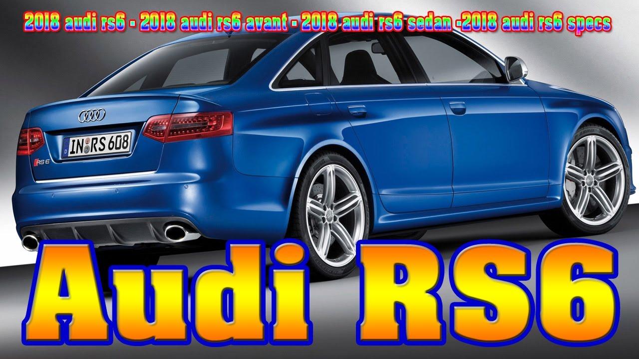 2018 audi rs6.  2018 2018 audi rs6  avant sedan 2018  specs new cars buy on u