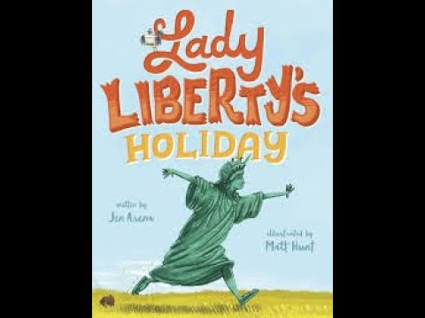 Lady Liberty's Holiday a Fourth of July READ ALOUD!