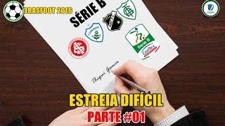 BRASFOOT 2016 MODO CARREIRA #01 ESTREIA DIFÍCIL