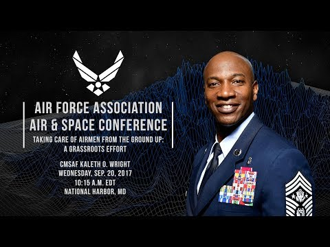 2017 Air & Space Conference: Taking Care of Airmen from the Ground Up - A Grassroots Effort