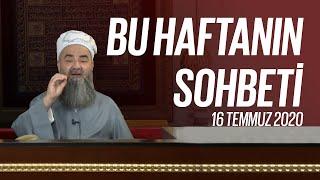 Cübbeli Ahmet Hocaefendi Ile Bu Haftanın Sohbeti 16 Temmuz 2020