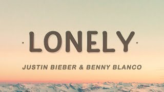 Justin Bieber - Lonely (Lyrics) ft. benny blanco