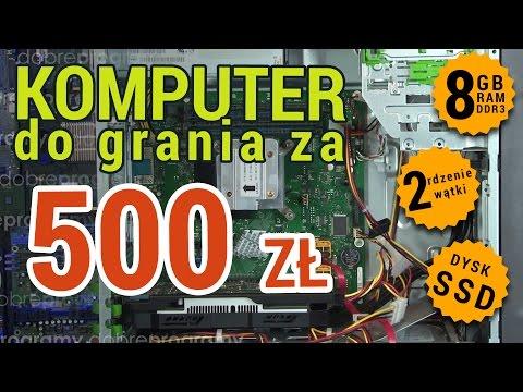 Komputer do grania za 500zł