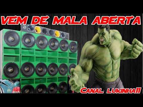 VEM DE MALA ABERTA. RACHA DE SOM !((2019)) +DOWNLOAD
