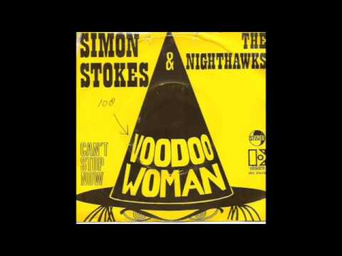 Simon Stokes & The Nighthawks - Voodoo Woman