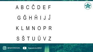 As letras do Esperanto! | Esperanto do ZERO!