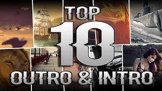 top 10 intro outro songs drops non copyrighted 2016 hd