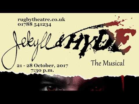 Jekyll & Hyde The Musical Trailer (Rugby Theatre)