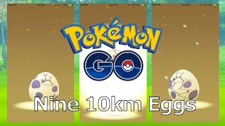 Pokemon Go Gen 2: Hatching Nine 10KM Eggs