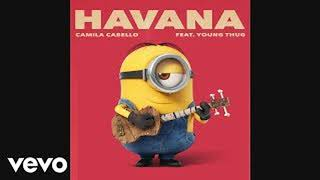 [minion]Camila Cabello - Havana (Audio) ft. Young Thug(cover)minion TYT