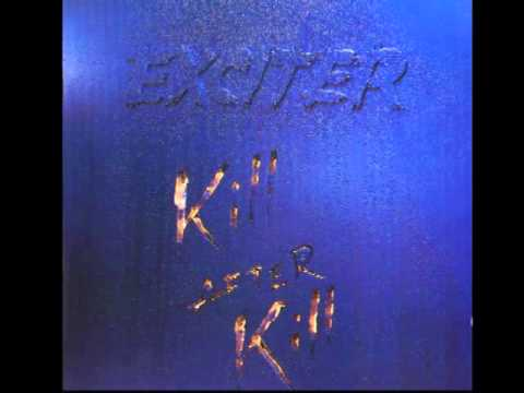 Exciter - Kill After Kill - (Full Album)