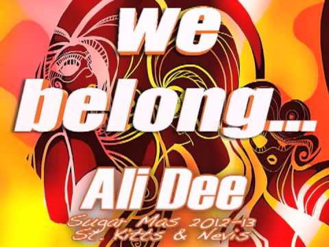 We Belong by Ali Dee - St. Kitts Carnival 2012-13