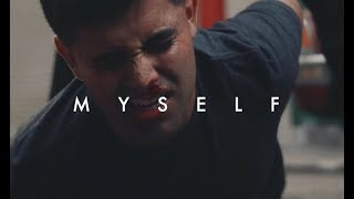 Myself (Official Video)