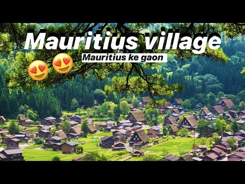 Mauritius Ke Gaon/ Village   village tour   Ravi Rastogi