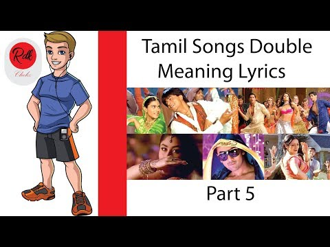 Tamil Songs Double meaning Lyrics part 5