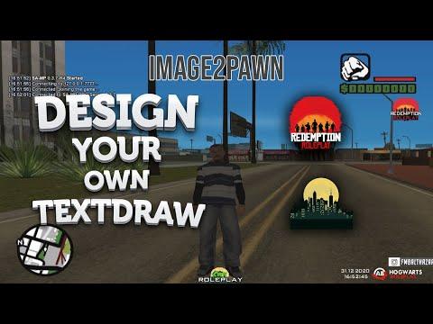 Design Your Own Textdraw [SAMP] - Image2pawn Gamer93