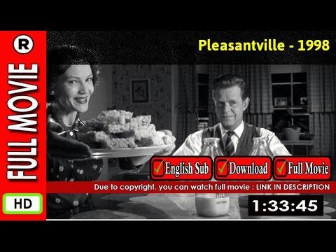 Watch pleasantville (1998) youtube.