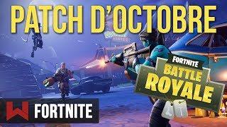 Nouveau Patch d'Octobre : Le Résumé | Fortnite Battle Royale