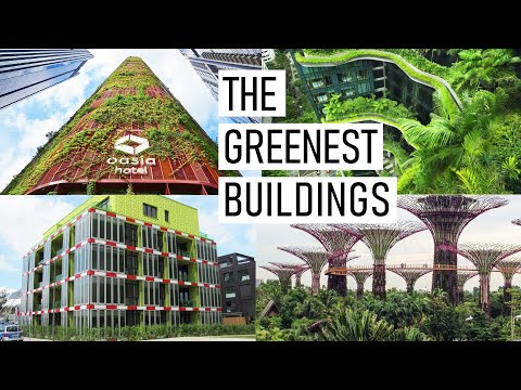 Green Architecture Saving the World | Visiting Sustainable Buildings from Across the Planet
