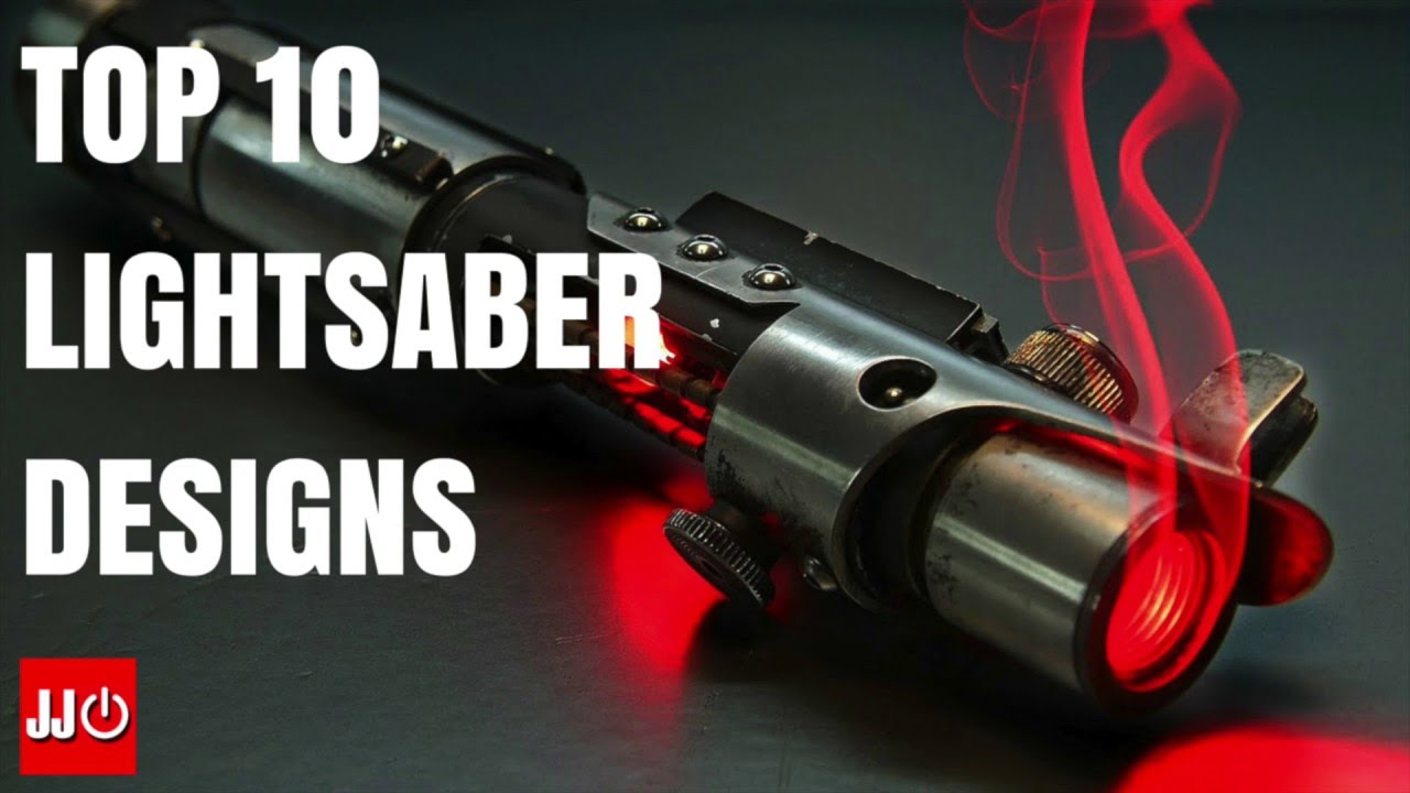 Top 10 lightsaber designs youtube for Top 10 designs