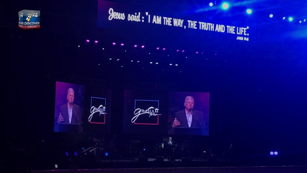 Billy Graham's Son Rev. Franklin: END IS SOON | GOSPEL Tour in Australia 2019