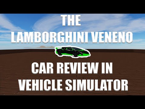 Lamborghini Veneno Review in Vehicle Simulator (Roblox)