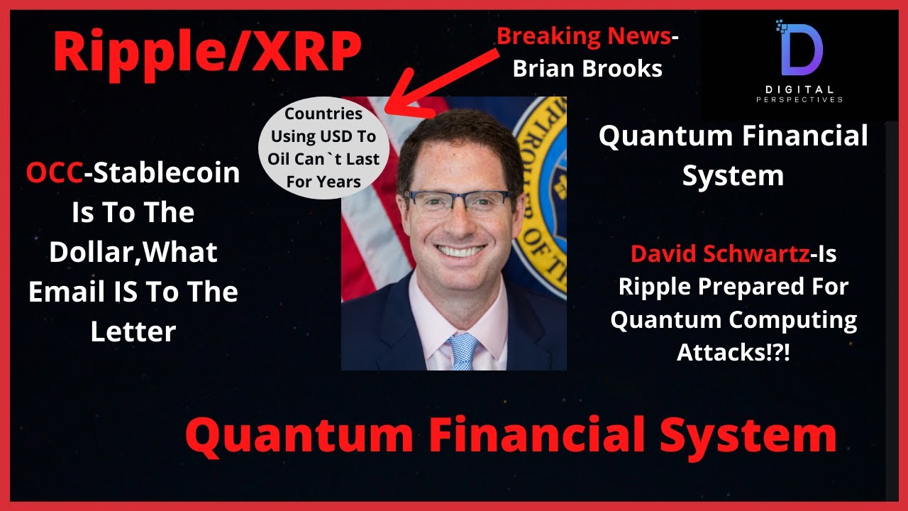 Ripple/XRP-Quantum Financial Sys,Buffet/Dalio Flock To Gold,Brian Brooks OCC-USD to Oil Won`t Last!