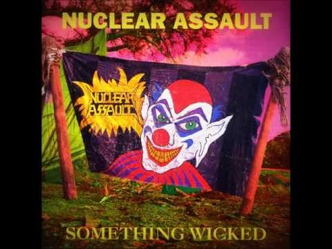 Nuclear Assault - Something Wicked [Full Album]