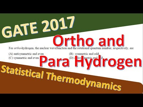 Ortho and Para Hydrogen : GATE 2017 Chemistry