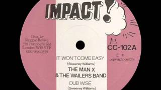 The Man X & Wailers Band - It Won