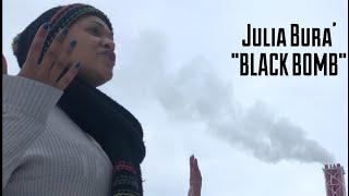 Julia Bura BLACK BOMB ft Professor OFFICIAL MUSIC VIDEO