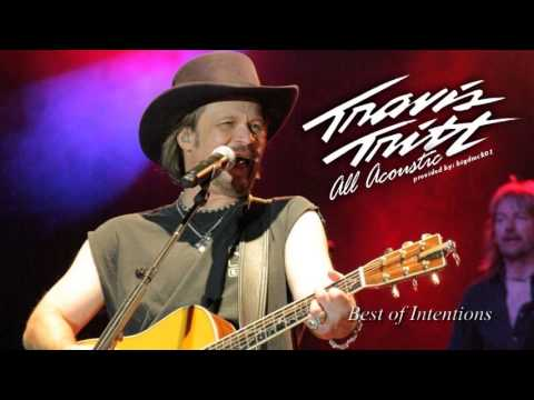 Travis Tritt - Best of Intentions (Acoustic) - Audio Only