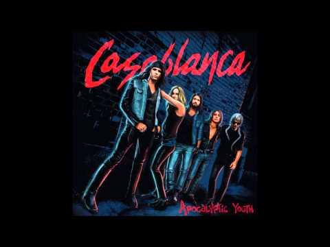 Casablanca -  Apocalyptic Youth (Full Album)