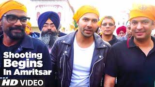 #3 Shooting Begins In Amritsar | Varun Dhawan, Remo D