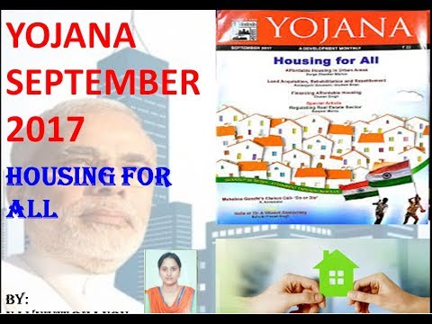 YOJANA SEPTEMBER 2017, HOUSING FOR ALL, YOJANA FOR HOUSING FOR ALL, YOJANA FOR SETEMBER 2017, UPSC