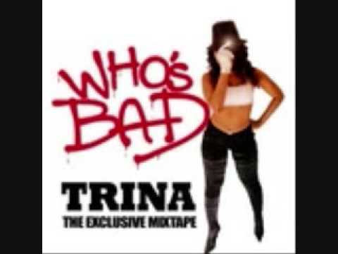 TRINA CLEAR IT OUT 2009 MIXTAPE WHO'S BAD