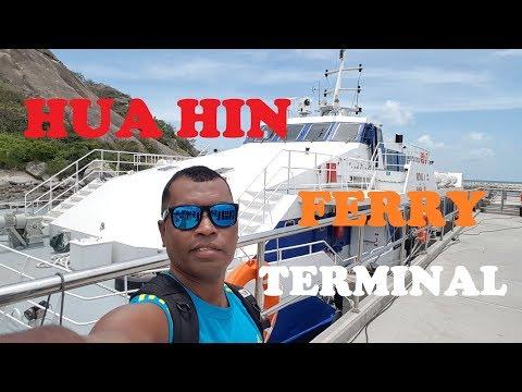 Hua Hin Ferry Terminal | Hua Hin - Pattaya Transfer )