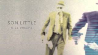 "Son Little - ""Nice Dreams"" (Full Album Stream)"
